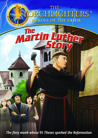 Torchlighters: The Martin Luther Story DVD - Torchlighters - Re-vived.com