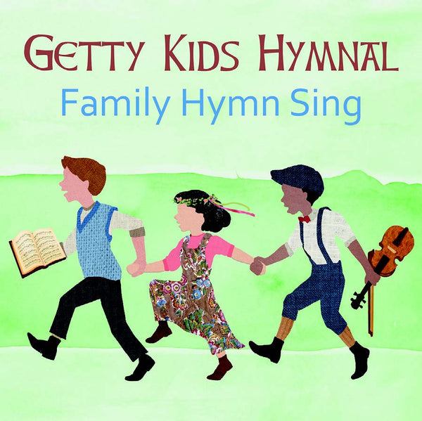 Getty Kids Hymnal: Family Hymn Sing CD