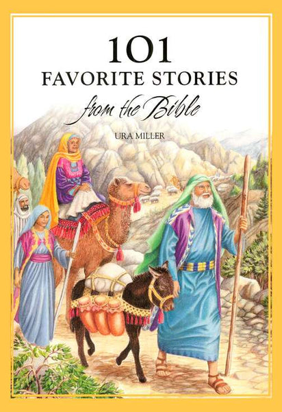 101 Favourite Stories From The Bible Hardback - Ura Miller - Re-vived.com