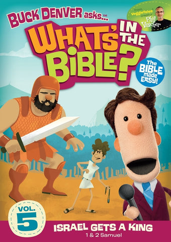 What's In The Bible Vol. 5: Israel Gets A King DVD - Phil Vischer - Re-vived.com