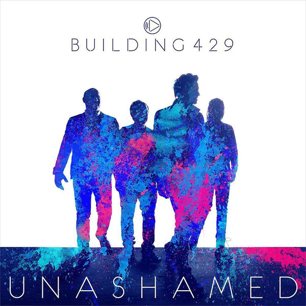 Unashamed CD - Building 429 - Re-vived.com