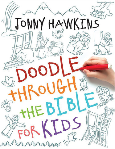 Doodle Through The Bible For Kids - Jonny Hawkins - Re-vived.com - 1