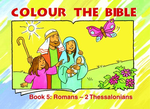 Colour The Bible: Romans – 2 Thessalonians
