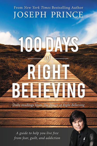 100 Days Of Right Believing Paperback Book - Joseph Prince - Re-vived.com