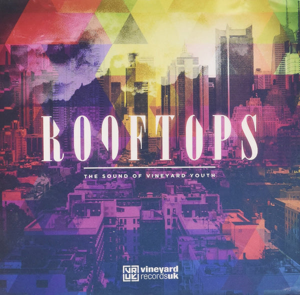 Rooftops: The Sound Of Vineyard Youth