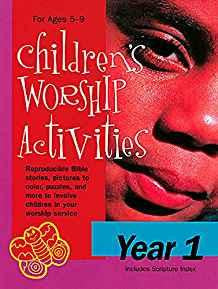Children's Worship Activities Year 1: Ages 5-9