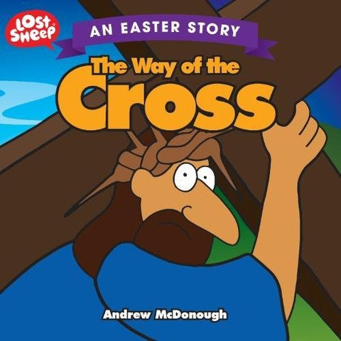 The Way Of The Cross (Lost Sheep)