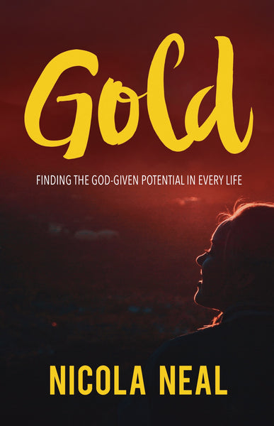 Gold: Finding the God-Given Potential in Every Life