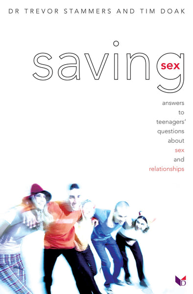 SAVING SEX - Trevor Stammers, Tim Doak - Re-vived.com