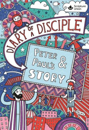 Diary of a Disciple - Peter and Paul's Story HB