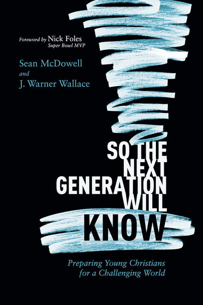 So The Next Generation Will Know Paperback