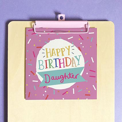 Happy Birthday Daughter Greeting Card & Envelope
