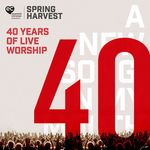 Spring Harvest - 40 Years of Live Worship