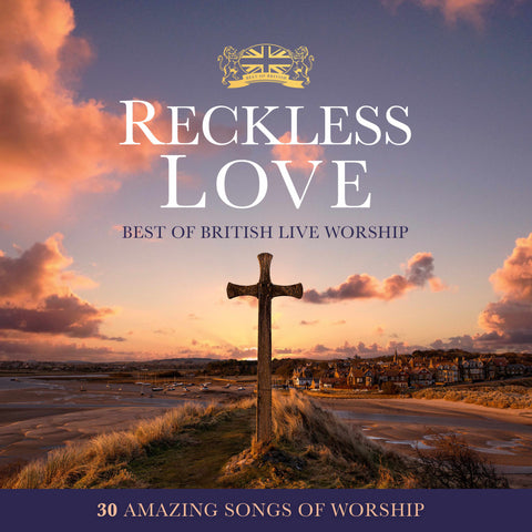 Reckless Love - Best of British Live Worship 2CD