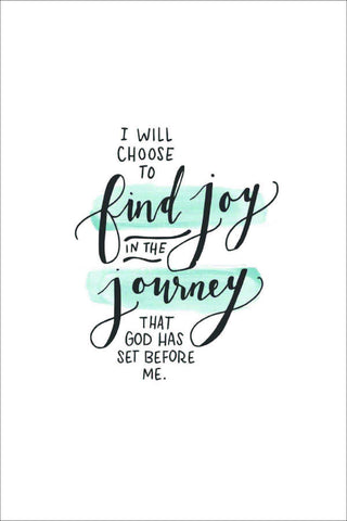 I will choose to find joy - A6 Card