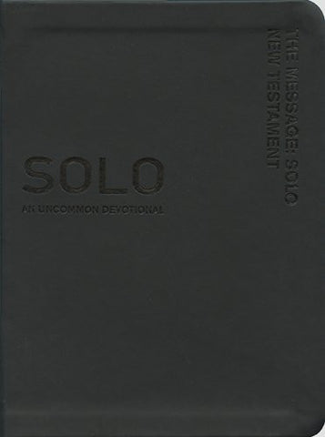 The Message Solo New Testament: An Uncommon Devotional - Imitation Leather