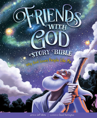 Friends With God Story Bible