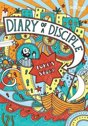 Diary of a Disciple: Luke's Story Paperback