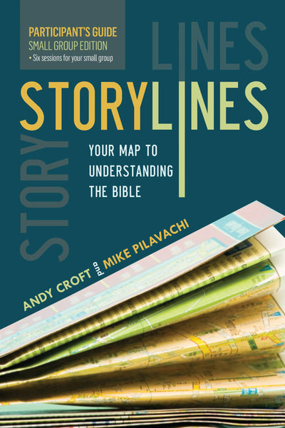 Storylines Small Group Edition Participants Guide