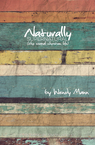 Naturally Supernatural - Wendy Mann - Re-vived.com