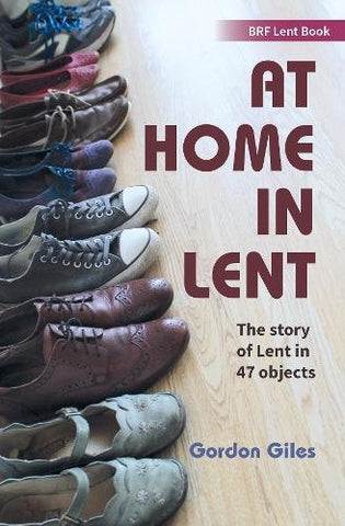 At Home in Lent: An exploration of Lent through 47 objects