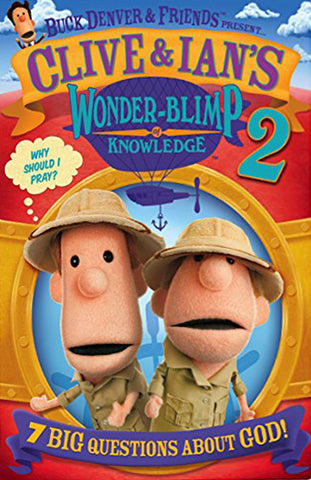 Clive & Ian's Wonder-Blimp of Knowledge 2