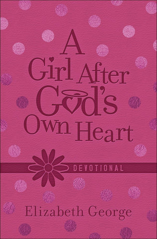 A Girl After God's Own Heart: Softone Edition