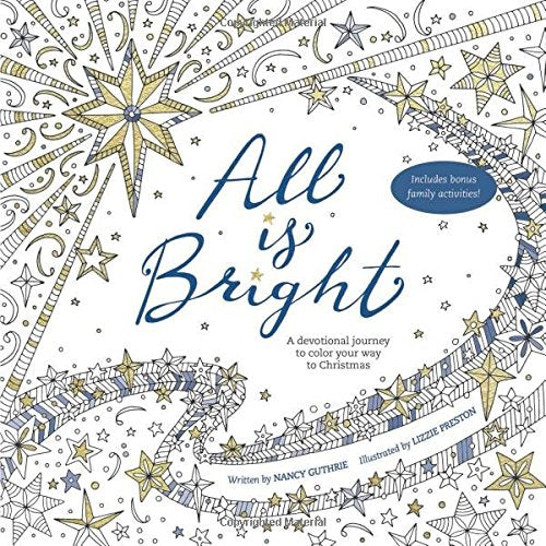 All Is Bright Coloring Book