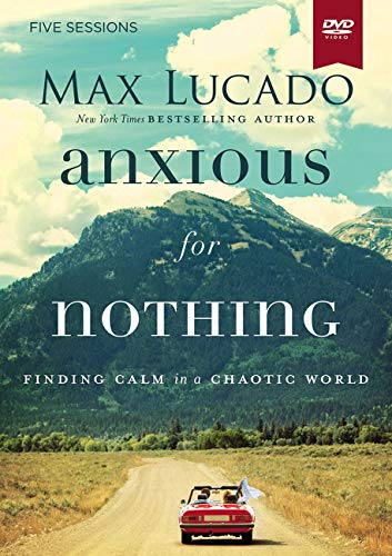 Anxious For Nothing DVD Study