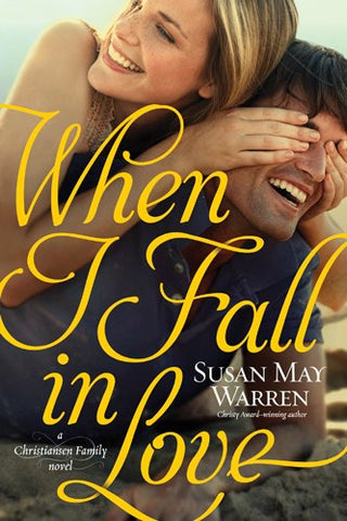 When I Fall in Love (Christiansen Family Novels)