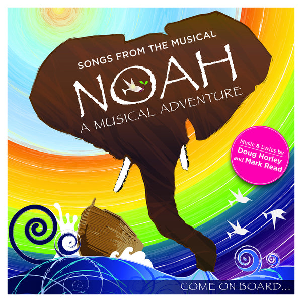 Noah - A Musical Adventure - Doug Horley - Re-vived.com