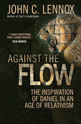 Against the Flow - John Lennox - Re-vived.com