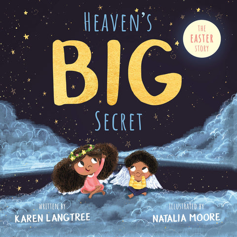 Heaven's BIG Secret: The Easter Story