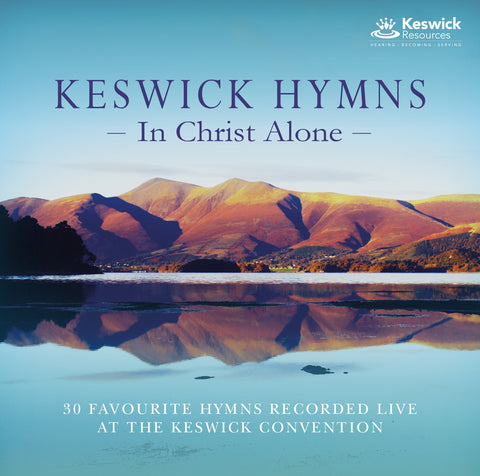 Keswick Hymns - In Christ Alone 2CD