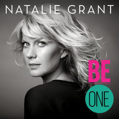 Be One - Natalie Grant - Re-vived.com