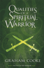 Way Of The Warrior #1: Qualities of a Spiritual Warrior