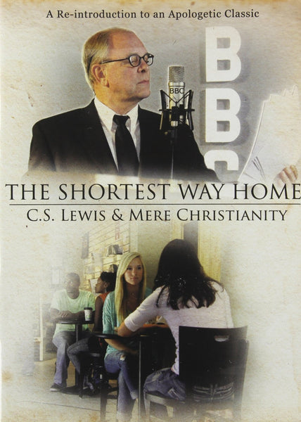 THE SHORTEST WAY HOME: CS LEWIS & MERE CHRISTIANITY DVD - Vision Video - Re-vived.com