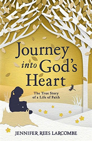 Journey Into God's Heart Paperback Book