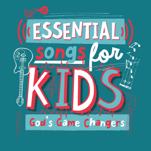 Essential Songs For Kids – God's Game Changers CD
