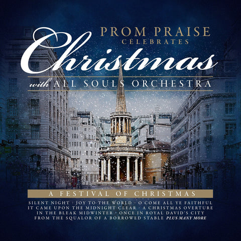 All Souls Orchestra - Prom Praise: A Christmas Festival CD