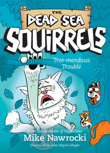 The Dead Sea Squirrels: Tree-mendous Trouble