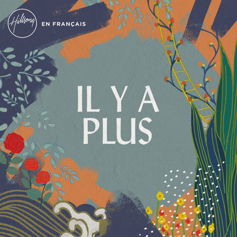 Hillsong - Il y a Plus (There Is More in French) CD