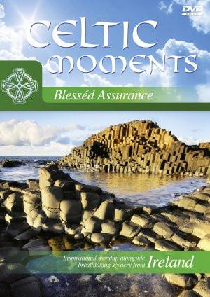 Celtic Moments: Blessed Assurance