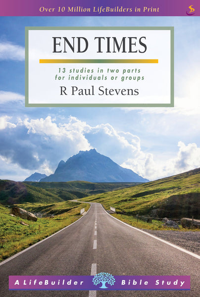End Times: 13 Studies In Two Parts