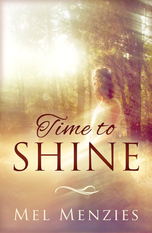 Time To Shine Paperback - Mel Menzies - Re-vived.com