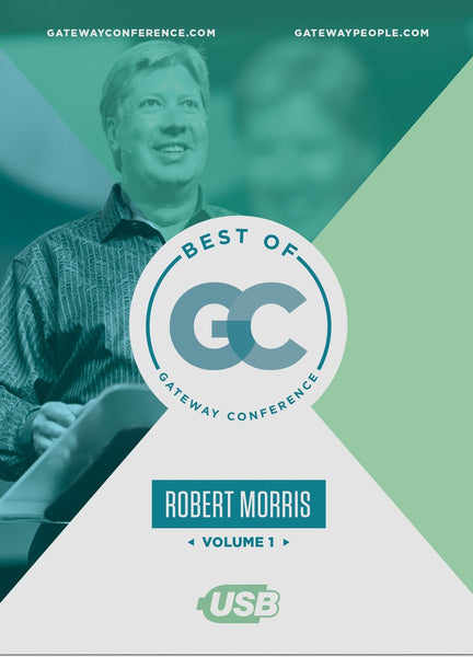 Best of Gateway Conference Volume 1 USB: Robert Morris