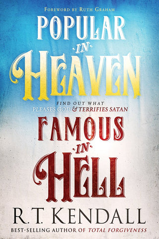 Popular in Heaven, Famous in Hell