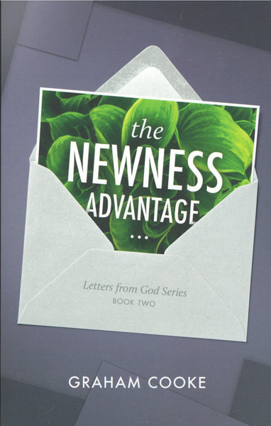 Letters From God #2: The Newness Advantage