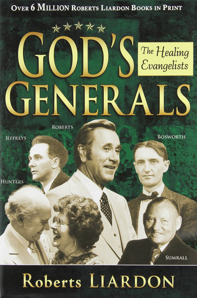 God's Generals 4: The Healing Evangelists Paperback Book