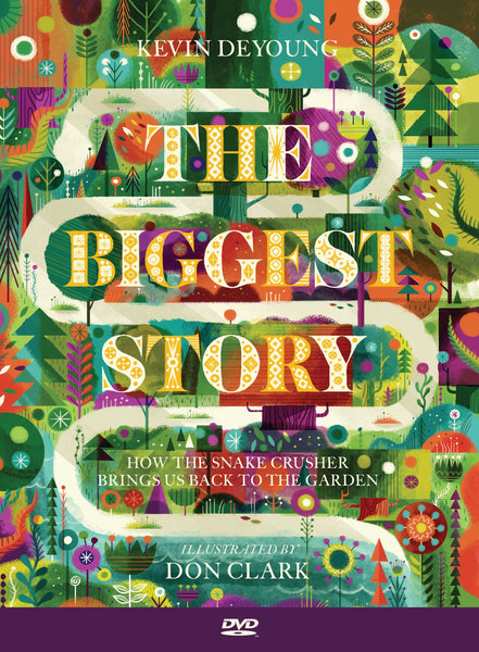 The Biggest Story: The Animated Short Film DVD - Kevin DeYoung - Re-vived.com